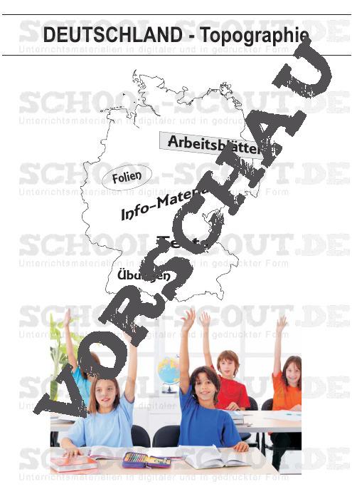 Topographie-Paket Deutschland - Arbeitsblätter, Folien, Tests, Übungen und Info-Material - Erdkunde/Geografie